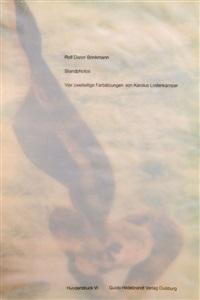 standphotos (bk by rolf dieter brinkmann w/4 works, folio) by karolus lodenkamper