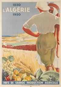 l'algérie/pays de grande production agricole by dormoy