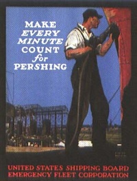 united states shipping board: make every minute count for pershing by adolph treidler