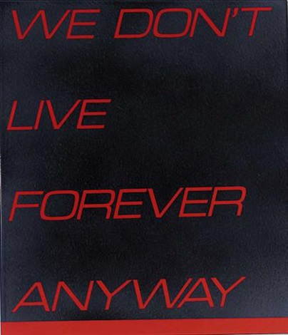 we dont live forever anyway by tim ayres