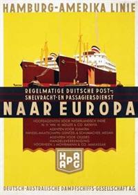 hapag naar europa hoofdagenten voor ned indië by ottomar anton