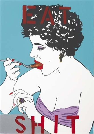 eat shit from liz taylor series by kathe burkhart