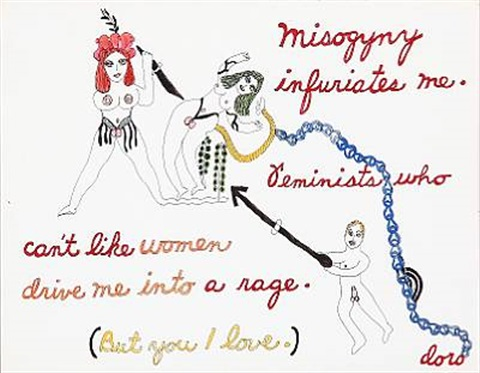 misogyny infuriates me. feminist who can't like women drive me into a rage. (but you i love) by dorothy iannone