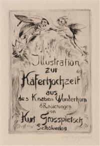 illustration zur käferhochzeit aus des knaben wunderhorn (portfolio of 8 w/cover) by curt grosspietsch