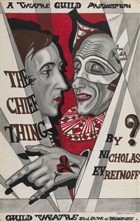 poster for the production of the chief thing by nikolai evreinov at the guild theatre, new york by sergei yur'evich sudeikin
