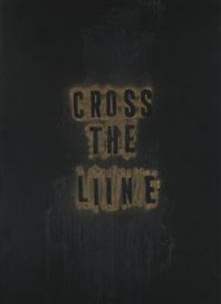 cross the line by mark flood