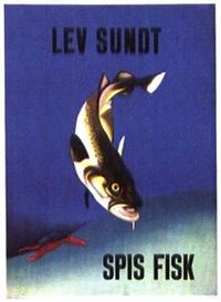 lev sundt spis fisk by andré ras