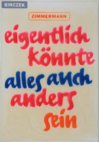 eigentlich könnte alles anders sein kunstharzprägung auf farbig grundierter by peter zimmermann