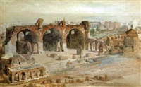 the temple of peace, or the basilica of constantine, from the palace of the caesars, rome by henry parsons riviere