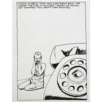 untitled (fosdick, dumbass, take your girlfriend back. she thought shed be in pictures--movies, or photos. not drawings. they arent even paintings.) by raymond pettibon