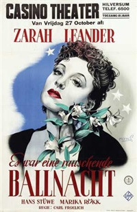 movie: zarah leander in es war eine rauschende ballnacht by franciscus joseph eng mettes