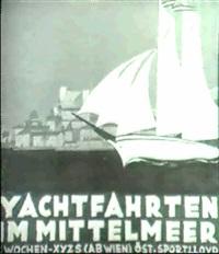 yachtfahrten im mittelmeer. by hermann hauschka