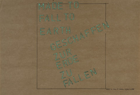 made to fall to earth geschaffen zur erde zu fallen by lawrence weiner