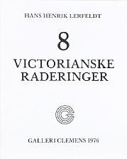 victorian etchings (portfolio of 8) by hans henrik lerfeldt