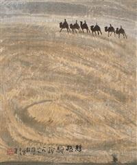 丝路驼铃 (landscape) by zhou shaohua