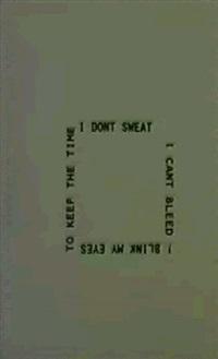 no sweat by bruce nauman
