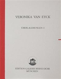 überlagerungen i (portfolio of 6) by veronika van eyck