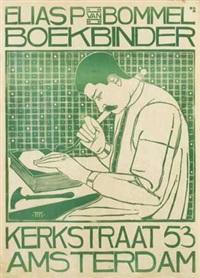 elias p van bommel boekbinder amsterdam by theodorus molkenboer