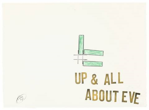 up all about eve by lawrence weiner
