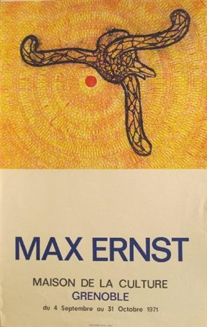 max ernst maison de la culture grenoble du 4 septembre au 31 octobre 1971 by max ernst