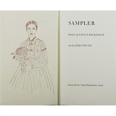 sampler (poetry by emily dickinson, art by kiki smith) by kiki smith