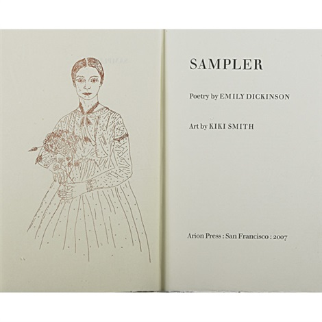 sampler poetry by emily dickinson art by kiki smith by kiki smith