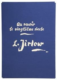 au revoir le vingtième siècle (portfolio of 10) by lennart jirlow