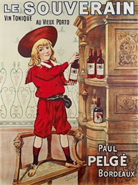 le souverain / vin tonique au vieux porto / paul pelgé bordeaux (poster) by (printer) camis