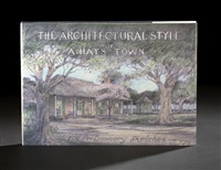 the architectual style of a. hays town by a. hays town
