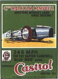 capt. malcolm campbell shatters world's land speed record! - castrol motor oil by posters: advertising