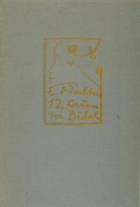 12 frauen der bibel (12 works) by emil wachter