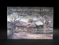 the architectural style of a. hays town (bk w/ works) by a. hays town