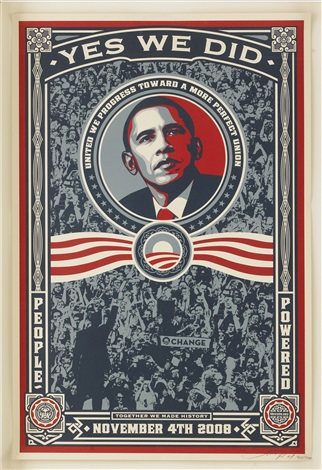 yes we did by shepard fairey