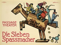 die sieben spassmacher. passage-theater by josef (kamenitzky) steiner