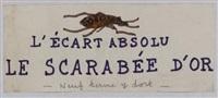l'écart absolu, le scarabée d'or by andré breton