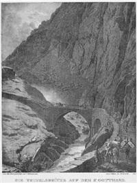 die teufelsbrücke auf dem st. gotthard by carl friedrich heinzmann