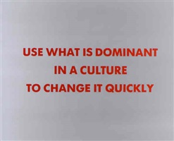 use what is dominant (from the survival series) by jenny holzer