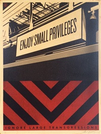enjoy small privileges by shepard fairey