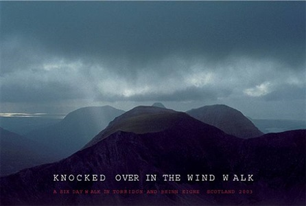 knocked over in the wind walk, a six day walk in terridon and beinn eighe by richard long
