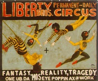 (liberty bros. permanent daily circus) fantasy, reality, tragedy by michael ray charles