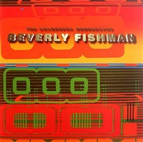 beverly fishman<br>foreward by joe houston, essay by saul ostrow