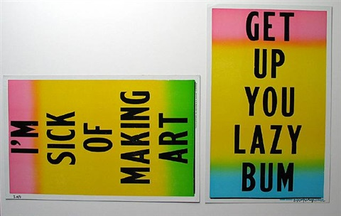i'm sick of making art / get up you lazy bum by cary s. leibowitz (candyass)