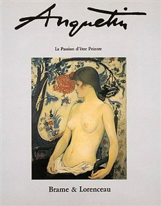 """louis anquetin -""""la passion d'être peintre"""""""