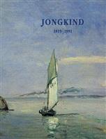 johan barthold jongkind - 1819 - 1891