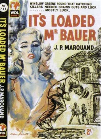 its loaded mr bauer by jp marquand book cover illus by edgar hodges