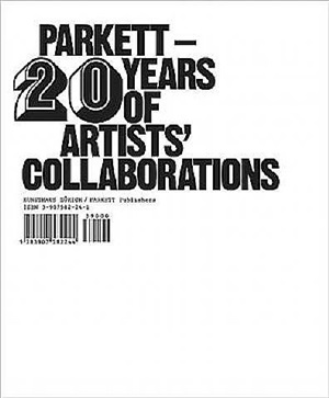 parkett - 20 years of artists' collaborations, isbn: 3-907582-24-1, $39