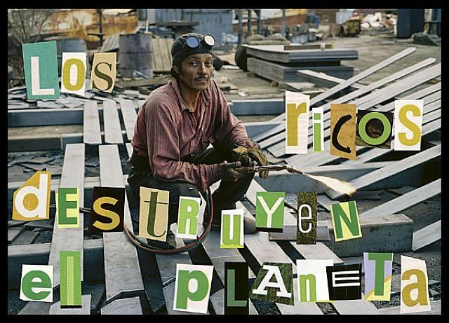 los ricos destruyen el planeta by allan sekula
