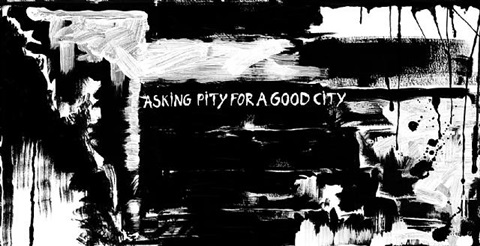 asking pity for a good city by andy wauman