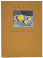 francisco zuniga: catalogue raisonne - volume ii: oil paintings, original prints & reproductions 1927-1986 by ariel zuniga