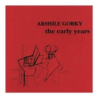 arshile gorky - the early years, by melvin p. lader, preface by jack rutberg